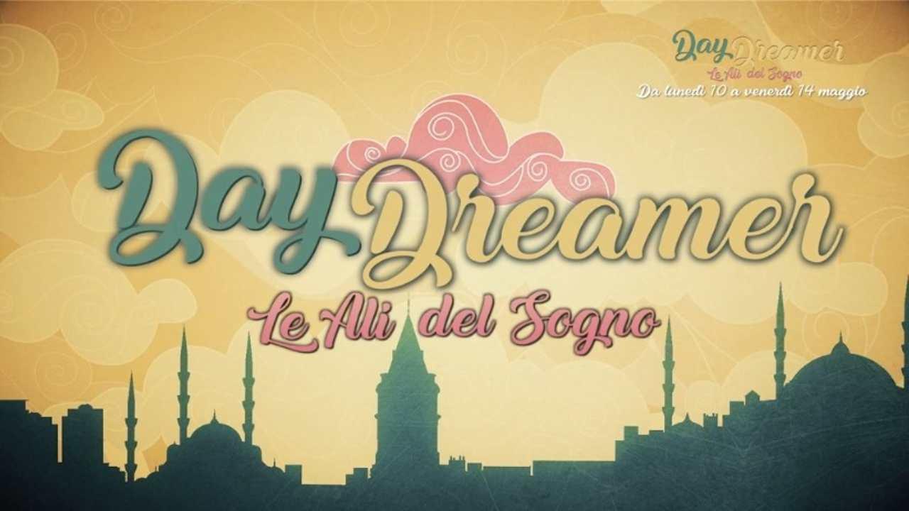 anticipazioni daydreamer